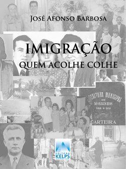 Imigração quem acolhe colhe